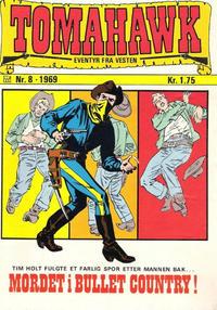 Cover Thumbnail for Tomahawk (Illustrerte Klassikere / Williams Forlag, 1969 series) #8/1969