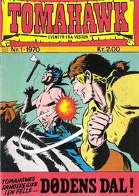 Cover Thumbnail for Tomahawk (Illustrerte Klassikere / Williams Forlag, 1969 series) #1/1970