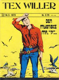 Cover Thumbnail for Tex Willer (Illustrerte Klassikere / Williams Forlag, 1971 series) #5/1973