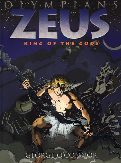 Cover for Olympians (First Second, 2010 series) #1 - Zeus: King of the Gods
