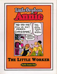 """Cover Thumbnail for Little Orphan Annie """"The Little Worker"""" (Pacific Comics Club, 2002 series)"""