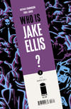 Cover for Who Is Jake Ellis? (Image, 2011 series) #3