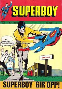 Cover Thumbnail for Superboy (Illustrerte Klassikere / Williams Forlag, 1969 series) #4/1970
