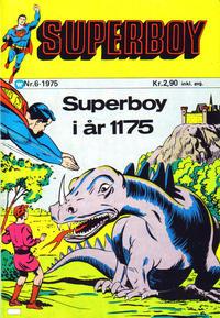 Cover Thumbnail for Superboy (Illustrerte Klassikere / Williams Forlag, 1969 series) #6/1975
