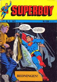 Cover Thumbnail for Superboy (Illustrerte Klassikere / Williams Forlag, 1969 series) #3/1971