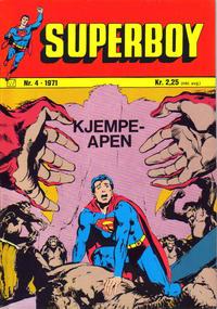 Cover Thumbnail for Superboy (Illustrerte Klassikere / Williams Forlag, 1969 series) #4/1971