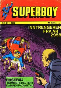 Cover Thumbnail for Superboy (Illustrerte Klassikere / Williams Forlag, 1969 series) #1/1972