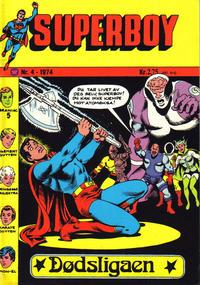 Cover Thumbnail for Superboy (Illustrerte Klassikere / Williams Forlag, 1969 series) #4/1974