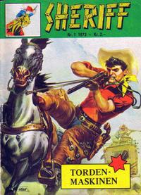 Cover Thumbnail for Sheriff (Serieforlaget / Se-Bladene / Stabenfeldt, 1968 series) #1/1973