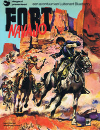 Cover Thumbnail for Luitenant Blueberry (Dargaud Benelux, 1965 series) #1 - Fort Navajo