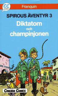 Cover Thumbnail for CC pocket (Carlsen/if [SE], 1990 series) #11 - Spirous äventyr 3: Diktatorn och champinjonen