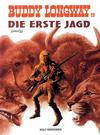 Cover for Buddy Longway (Kult Editionen, 1998 series) #9 - Die erste Jagd