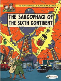 Cover Thumbnail for The Adventures of Blake & Mortimer (Cinebook, 2007 series) #9 - The Sarcophagi of the Sixth Continent Part 1