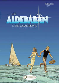Cover Thumbnail for Aldebaran (Cinebook, 2008 series) #1 - The Catastrophe