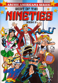 Cover Thumbnail for Archie Americana Series (Archie, 1991 series) #12 - Best of the Nineties Book 2