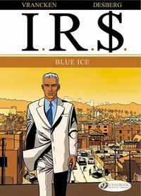 Cover Thumbnail for I.R.$. (Cinebook, 2008 series) #2 - Blue Ice