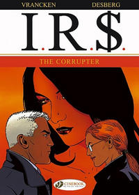 Cover Thumbnail for I.R.$. (Cinebook, 2008 series) #4 - The Corrupter