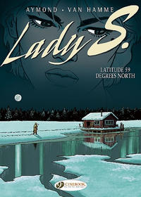 Cover Thumbnail for Lady S. (Cinebook, 2008 series) #2 - Latitude 59 Degrees North