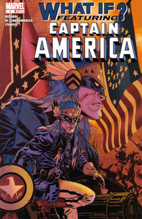 Cover Thumbnail for What If: Captain America (Marvel, 2006 series) #1