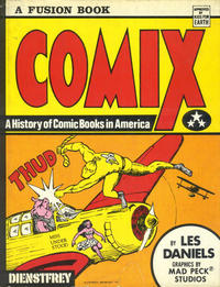 Cover Thumbnail for Comix: A History of Comic Books in America (Outerbridge & Dienstfrey, 1971 series)