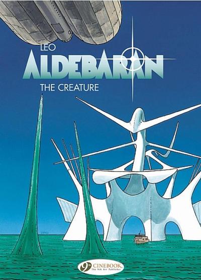 Cover for Aldebaran (Cinebook, 2008 series) #3 - The Creature