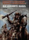 Cover for Buddy Longway (Kult Editionen, 1998 series) #18 - Die verirrte Kugel