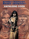 Cover for Buddy Longway (Kult Editionen, 1998 series) #19 - Kathleens Zorn
