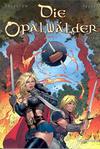 Cover for Die Opalwälder (Kult Editionen, 2005 series) #3 - Die grüne Narbe