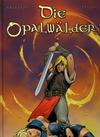 Cover for Die Opalwälder (Kult Editionen, 2005 series) #5 - Elf Wurzeln