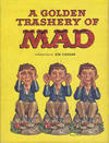 Cover for A Golden Trashery of Mad (Crown Publishers, 1963 series)