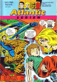 Cover Thumbnail for Atlantic-serien [Fantastiske Fire] (Atlantic Forlag, 1978 series) #5/1980