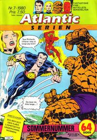 Cover Thumbnail for Atlantic-serien [Fantastiske Fire] (Atlantic Forlag, 1978 series) #7/1980