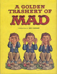 Cover Thumbnail for A Golden Trashery of Mad (Crown Publishers, 1963 series)
