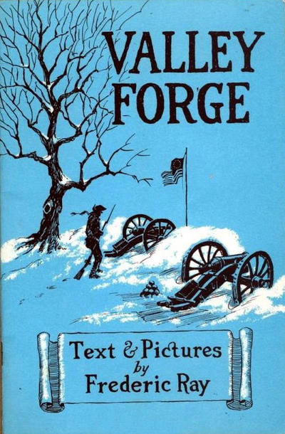 Cover for Valley Forge (Frederic Ray, 1951 series) #[nn] [Blue/White Cover]