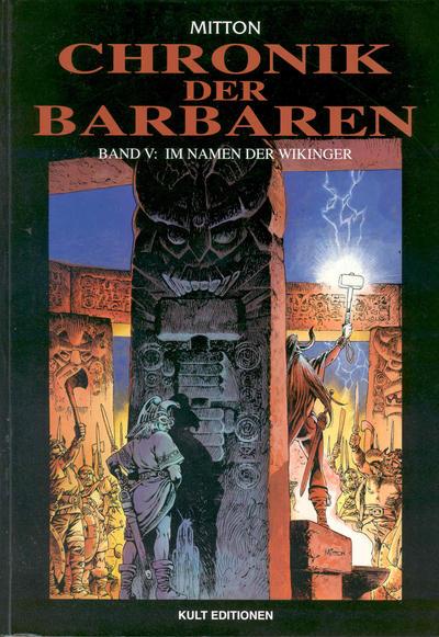 Cover for Chronik der Barbaren (Kult Editionen, 2004 series) #5 - Im Namen der Wikinger