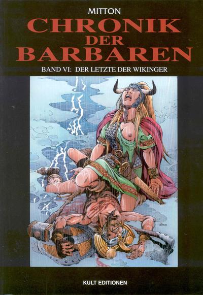 Cover for Chronik der Barbaren (Kult Editionen, 2004 series) #6 - Der Letzte der Wikinger