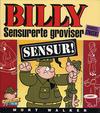 Cover for Billy Sensurerte groviser [bilag til Vi Menn] (Hjemmet / Egmont, 2000 series) #[2000]