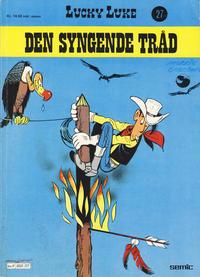 Cover Thumbnail for Lucky Luke (Semic, 1977 series) #27 - Den syngende tråd [1. opplag]