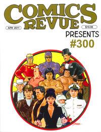 Cover Thumbnail for Comics Revue (Manuscript Press, 1985 series) #299-300
