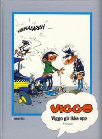 Cover Thumbnail for Viggo [Seriesamlerklubben] (Semic, 1986 series) #[3] - Viggo gir ikke opp