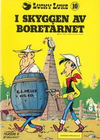 Cover Thumbnail for Lucky Luke (Nordisk Forlag, 1973 series) #10 - I skyggen av boretårnet