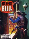 Cover for Big Bull (Serieforlaget / Se-Bladene / Stabenfeldt, 1975 series) #6/1975