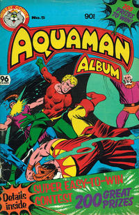 Cover Thumbnail for Aquaman Album (K. G. Murray, 1978 series) #5