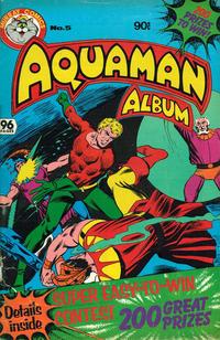 Cover Thumbnail for Aquaman Album (K. G. Murray, 1978 series) #5