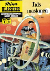 Cover Thumbnail for Mina klassiker (Atlantic Förlags AB, 1986 series) #6 - Tidsmaskinen