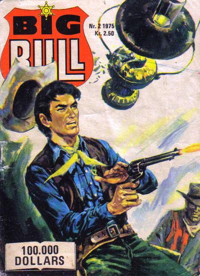 Cover for Big Bull (Serieforlaget / Se-Bladene / Stabenfeldt, 1975 series) #2/1975
