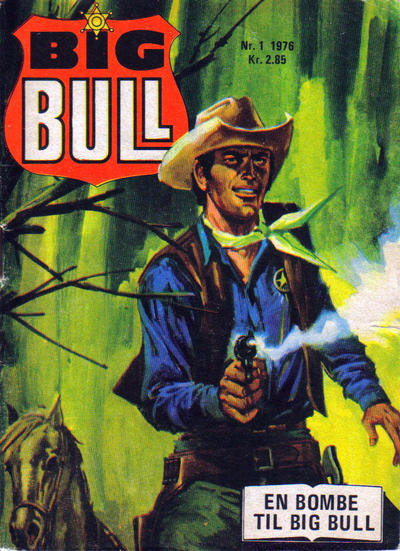 Cover for Big Bull (Serieforlaget / Se-Bladene / Stabenfeldt, 1975 series) #1/1976