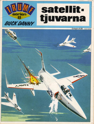 Cover for Trumfserien (Semic, 1971 series) #8 - Buck Danny: Satellit-tjuvarna