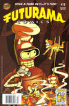 Cover Thumbnail for Bongo Comics Presents Futurama Comics (2000 series) #13 [Newsstand Edition]