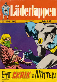Cover Thumbnail for Läderlappen (Williams Förlags AB, 1969 series) #1/1970